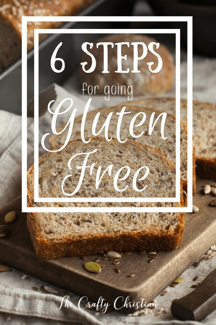 6 Steps For Going Gluten Free