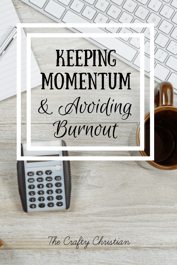 Keeping Momentum and Avoiding Burnout