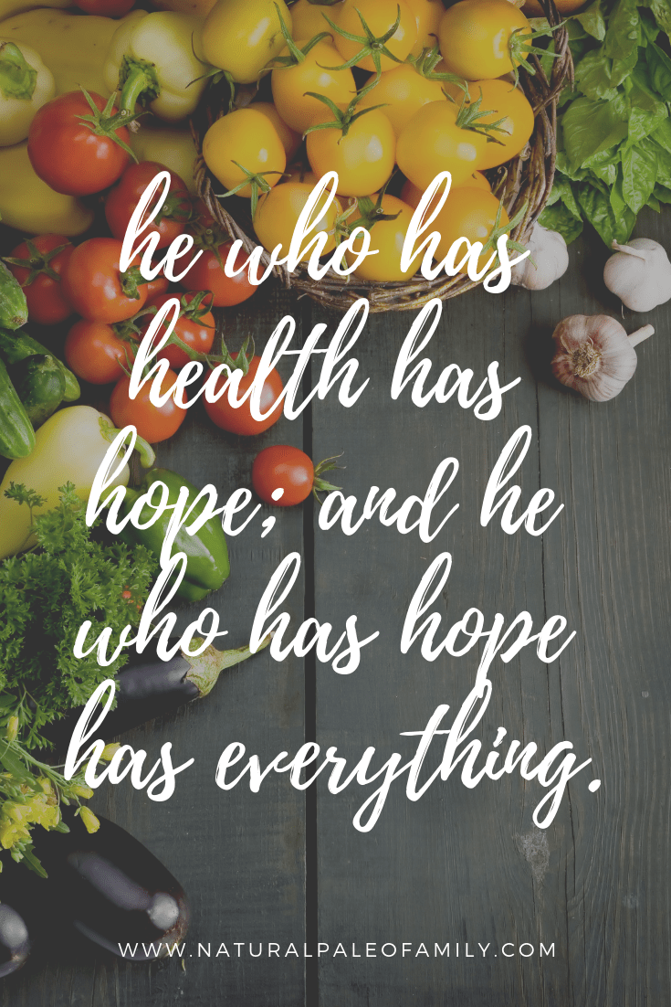 he who has health has hope; and he who has hope has everything.